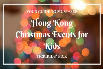 Guide to Must-See Hong Kong Christmas Events for Kids