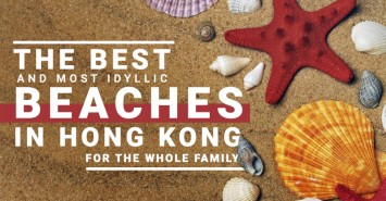 The best and most idyllic beaches in Hong Kong for the whole family