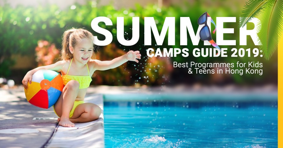 Summer Camps Guide 2019: Best Programmes for Kids & Teens in Hong Kong