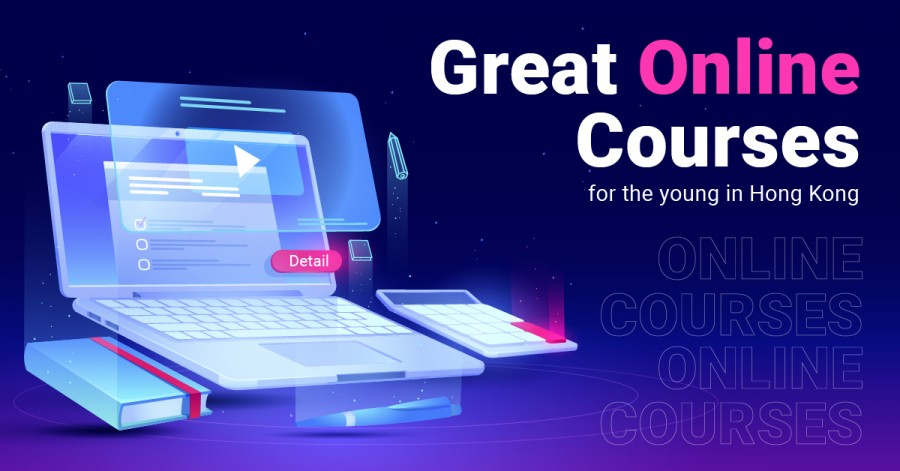 Great Online Courses for the Young in Hong Kong