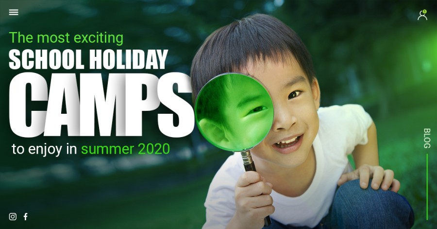 The Most Exciting School Holiday Camps to Enjoy in Summer 2020