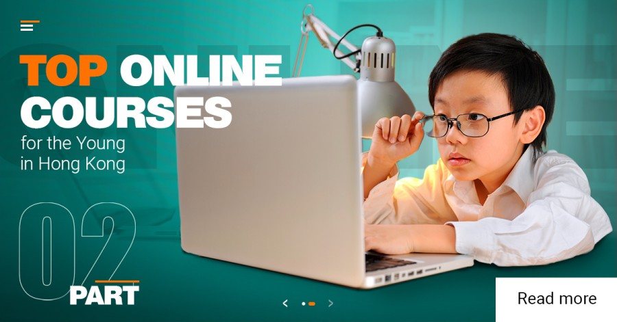 Top Online Courses for the Young in Hong Kong. Part 2