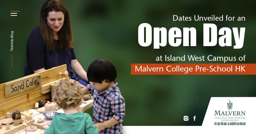 Dates Unveiled for an Open Day at Island West Campus of Malvern College Pre-School HK