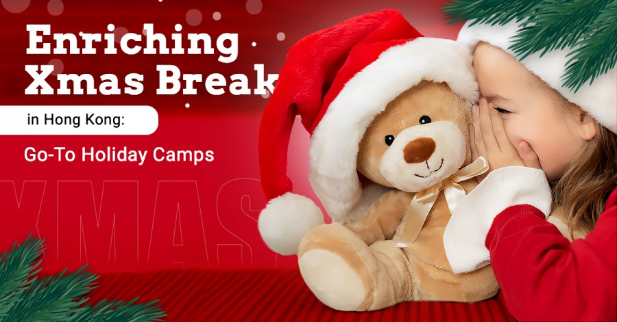 Enriching Xmas Break in Hong Kong: Go-To Holiday Camps