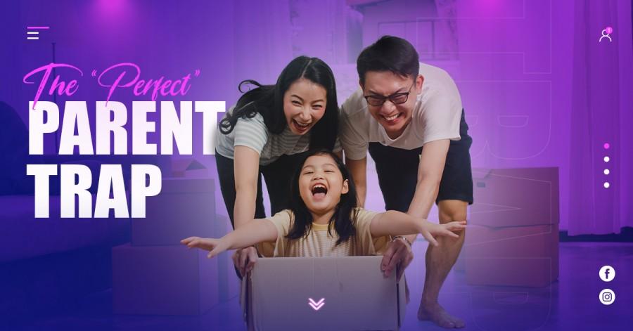 "The ""Perfect"" Parent Trap"