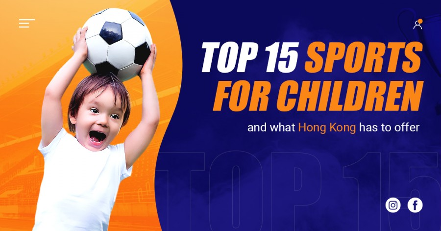 Top 15 sports for children and what Hong Kong has to offer
