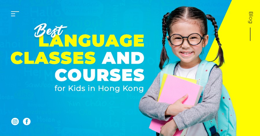 Best Language Classes and Courses for Kids in Hong Kong