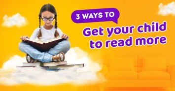 3 ways to get your child to read more