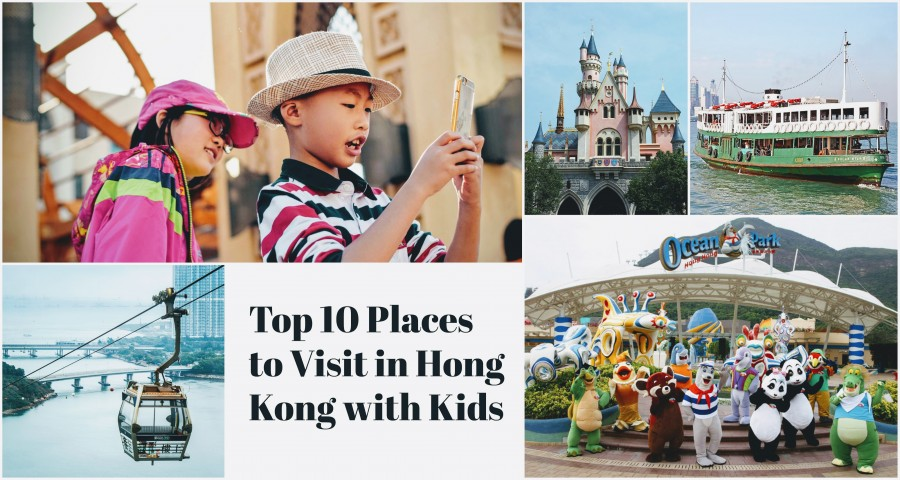 Top 10 Places to Visit in Hong Kong with Kids
