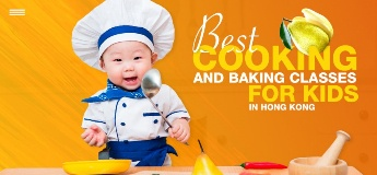 Best Cooking and Baking Classes for Kids in Hong Kong