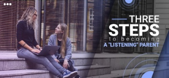 """Three Steps to becoming a """"Listening"""" Parent"""