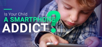 Is Your Child a Smartphone Addict?
