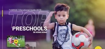 TickiKids' Educational Guide 2019: Top preschools in Hong Kong